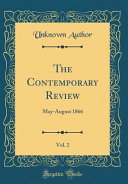 Download The Contemporary Review  Vol  2 Book