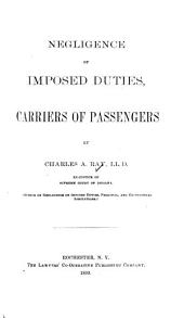 Negligence of Imposed Duties, Carriers of Passengers