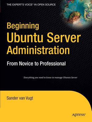 Beginning Ubuntu Server Administration PDF