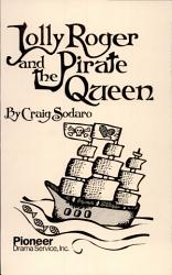 Jolly Roger And The Pirate Queen Book PDF