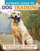Ultimate Guide to Dog Training