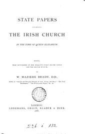 State Papers Concerning the Irish Church in the Time of Queen Elizabeth