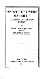 """And So They Were Married"": A Comedy of the New Woman"