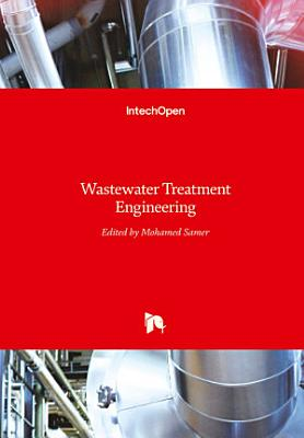Wastewater Treatment Engineering