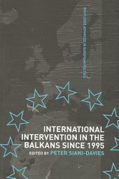 International Intervention in the Balkans since 1995
