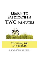 Learn to Meditate in 2 Minutes Book