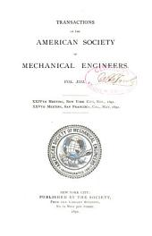 Transactions of the American Society of Mechanical Engineers: Volume 13