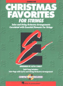 Essential Elements Christmas Favorites for Strings Book