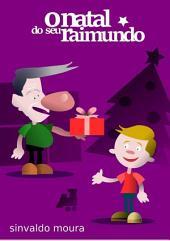 O Natal Do Seu Raimundo