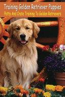 Training Golden Retriever Puppies PDF