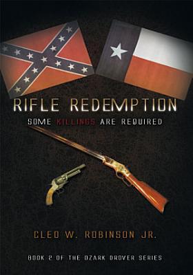 Rifle Redemption