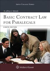 Basic Contract Law for Paralegals: Edition 8