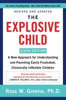 The Explosive Child  Sixth Edition  PDF