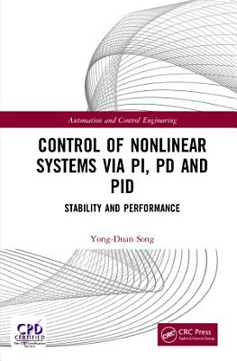 Control of Nonlinear Systems via PI  PD and PID PDF
