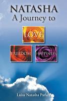 NATASHA a journey to freedom  love and happiness PDF