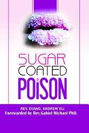 Sugar Coated Poison