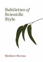 Subtleties of Scientific Style PDF