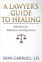A Lawyer s Guide to Healing PDF