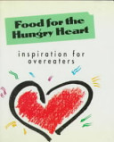 Food for the Hungry Heart Book
