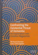 Confronting the Existential Threat of Dementia