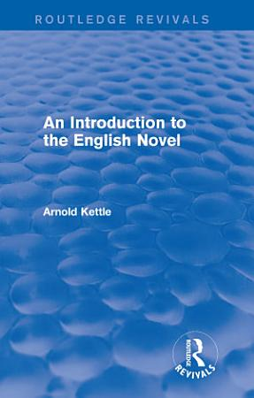 An Introduction to the English Novel  2 Vols  PDF