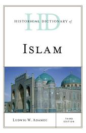 Historical Dictionary of Islam: Edition 3