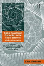 Global Knowledge Production in the Social Sciences PDF