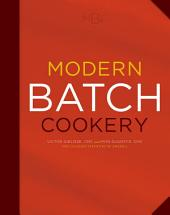Modern Batch Cookery