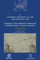 Antitrust between EU law and national law   Antitrust fra diritto nazionale e diritto dell Unione Europea PDF