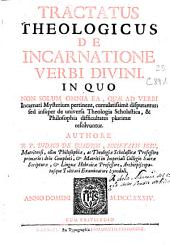 Tractatus theologicus De Incarnatione Verbi Divini ...