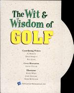 The Wit & Wisdom of Golf