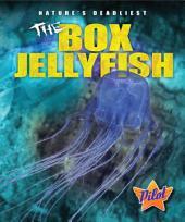 Box Jellyfish, The