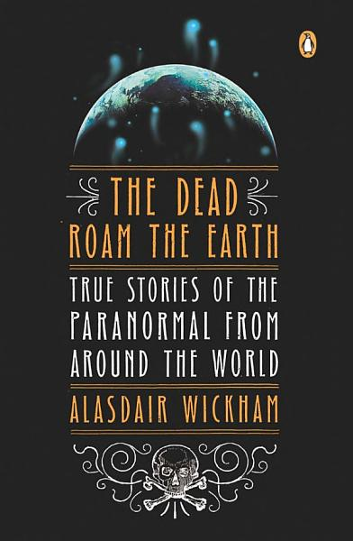 Download The Dead Roam the Earth Book