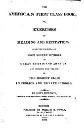 The American First Class Book, Or, Exercises in Reading and Recitation: Book 4