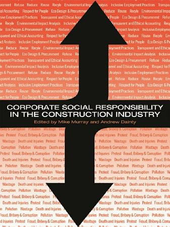 Corporate Social Responsibility in the Construction Industry PDF