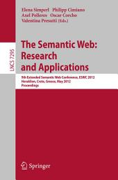 The Semantic Web: Research and Applications: 9th Extended Semantic Web Conference, ESWC 2012, Heraklion, Crete, Greece, May 27-31, 2012, Proceedings