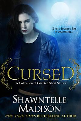 Cursed  A Collection of Coveted Short Stories