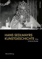 Hans Sedlmayrs Kunstgeschichte PDF