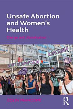 Unsafe Abortion and Women s Health PDF