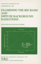 Examining the Big Bang and Diffuse Background Radiations