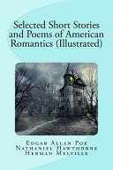 Selected Short Stories and Poems of American Romantics  Illustrated  PDF