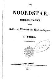De noordstar: tijdschrift voor letteren, kunsten en wetenschappen, Volume 2;Volume 1841