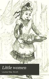 Little Women: Or, Meg, Jo, Beth and Amy, Volume 2