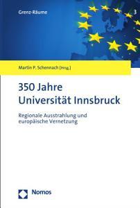 350 Jahre Universit  t Innsbruck PDF