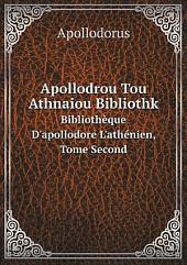 Apollodrou Tou Athnaiou Bibliothk