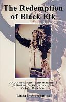 The Redemption of Black Elk PDF