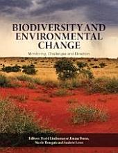 Biodiversity and Environmental Change: Monitoring, Challenges and Direction