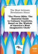 The Most Intimate Revelations about the Flavor Bible