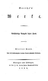 Goethes Werke: Vollstandige Ausgabe letzter Hand, Band 4