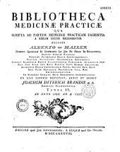 Bibliotheca medicinae practicae qua scripta ad partem medicinae practicam facientia a rerum initiis ad a MDCCLXXV recensentur... Tomus I... [-IV, quem restituit J. D. Brandis...]
